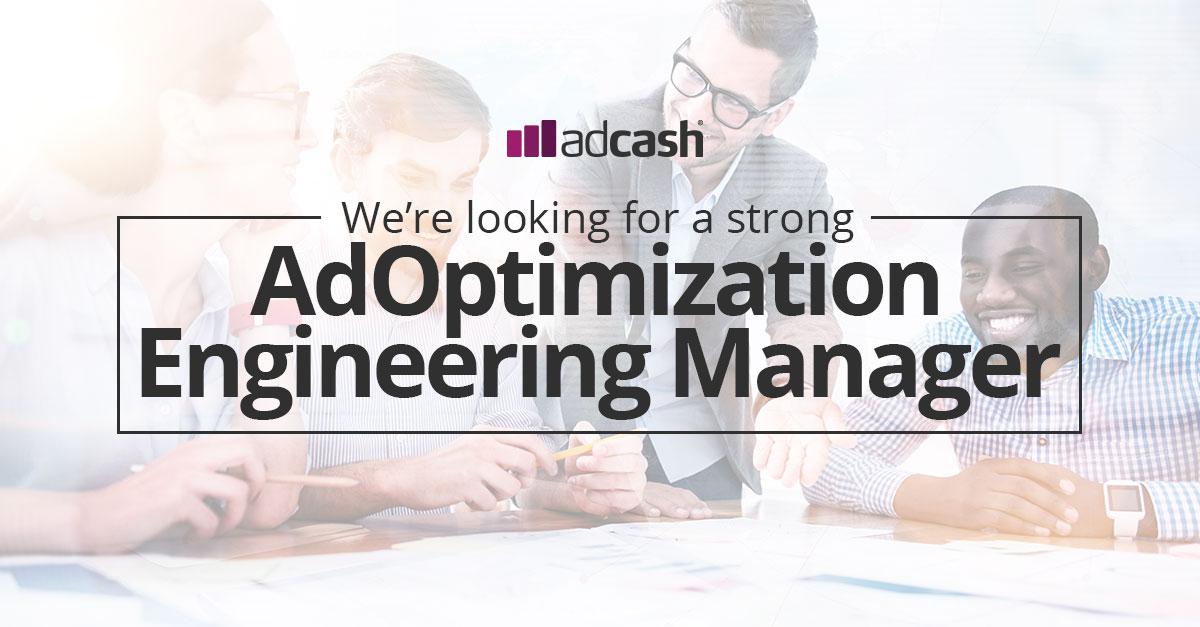 adcash jobs engineering manager adoptimization